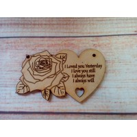 Laser cut Rose Heart I Loved You Yesterday